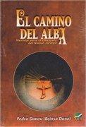 El Camino del Alba - Pedro Danov - Kier Editorial
