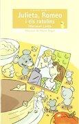 Julieta, Romeo i els Ratolins (libro en catalán) - Mariasun Landa - Edicions Bromera, S.L.