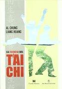Esencia del tai Chi, la - Al Chung-Liang Huang - Cuatro Vientos