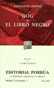 # 421. Gog / el Libro Negro - Giovanni Papini - Porrua