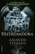 La Restauradora (la Reina del Cementerio #1) - Amanda Stevens - Roca