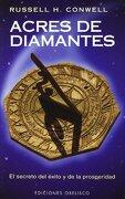 Acres de Diamantes: El Secreto del Exito y de la Prosperidad - Russell H. Conwell - Obelisco