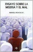 Ensayo Sobre la Miseria y el mal - Manuel Montalvo - Tecnos