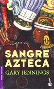 sangre azteca/ aztec blood - gary jennings - planeta pub corp