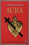 Aura (Edicion Conmemorativa) - Carlos Fuentes - Ediciones Era