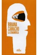 La Sonambula - Bibiana Camacho - Editorial Almadía S.C.