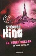 Torre Oscura, la - Stephen King - Debolsillo