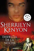 Disfruta de la Noche - 7 - Sherrilyn Kenyon - Debolsillo