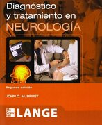 DIAGNOSTICO Y TRATAMIENTO EN NEUROLOGIA 2'ED - JOHN C. M. BRUST - MCGRAW HILL/INTERA (MEDICINA)