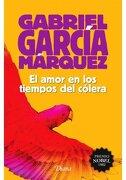 El Amor en los Tiempos del Colera (2015 - Gabriel García Márquez - Universidad Nacional Autónoma De México