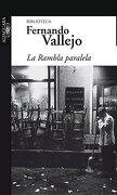 Rambla Paralela la Biblioteca - Fernando Vallejo - Penguin Random House