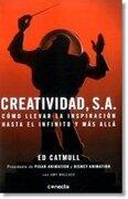 Creatividad s a - Ed Catmull - Conecta