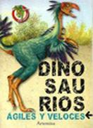Dinosaurios Agiles y Veloces - Alberto Moreno - Artemisa