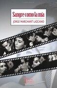 Sangre Como la mía - Jorge Marchant Lazcano - Tajamar Editores