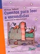 Cuentos Para Leer a Escondidas - Mireya Tabuas - Monteavila