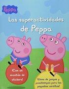 SUPERACTIVIDADES DE PEPPA