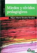 Miedos y Olvidos Pedagogicos - Gonzalez - Homo Sapiens