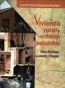VIVIENDA RURAL Y ENTORNO SALUDABLE - MIGUEL ANGEL PORRUA - Miguel Angel Porrua