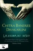 La Hiedra Del Deseo (b De Bolsillo) - Chitra Banerjee Divakaruni - Zeta Bolsillo