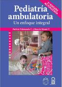 Pediatria Ambulatoria. Un Enfoque Integral - Patricia Valenzuela C. Y Rosario Moore V. - Edicionesuc