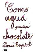 Como agua para chocolate. Edición aniversario - Laura Esquivel - Suma