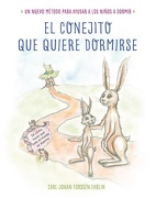 El Conejito que Quiere Dormirse - Carl-Johan Forssen Ehrlin - Beascoa