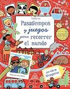 Pasatiempos y Juegos Para Recorrer el Mundo (libro en Castilian) - Rebecca Gilpin - Usborne