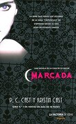 Marcada - P.C. Cast; Kristin Cast - La Factoria De Ideas