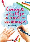 Conoce a tu Hijo a Través de sus Dibujos - Nora Rodriguez - Océano Ambar