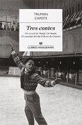 Tres Contes (Llibres Anagrama) (libro en catalán) - Truman Capote - Editorial Anagrama S.A.
