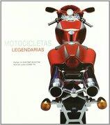 Motocicletas Legendarias - Luigi Corbetta - Libreria Universitaria (Barcelona)