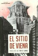 El Sitio de Viena: Huellas de Fritz Lang - Carlos Losilla - Notorious Ediciones