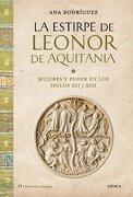La Estirpe De Leonor De Aquitania (Tiempo de Historia) - Ana Rodríguez López - Crítica