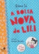 A Bolsa Nova Da Lili - Eliana Sa - Sa Editora