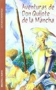 Aventuras de Don Quijote de la Mancha. Versión infantil - Biblioteca Nueva - Biblioteca Nueva
