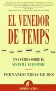 El venedor de temps (Empresa Activa Catalán) - Fernando Trias de Bes - Empresa Activa