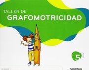 Taller de Grafomotricidad 5 Años Santillana - Santillana - Santillana