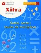 (cat).(10).quad.xifra 11.suma, resta i taules multiplicar - fraile - vicens vives