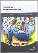 Gestión emprendedora (Gestión empresarial) - Daniel Mateo Campoy - Ideaspropias Editorial