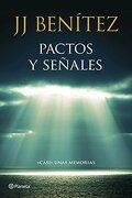 Pactos Y Señales (Biblioteca J. J. Benítez) - J. J. Benítez - Planeta
