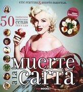 MUERTE A LA CARTA - Andrés Madrigal García,Eric Frattini - Poe Books