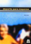 Deporte Para Mayores - Heinz Denk - Paidotribo