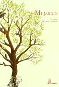 Mi Jardín - Zidrou ; Pourchet, Marjorie ; Cabrera, Delfina Pourchet - ADRIANA HIDALGO EDITORA