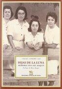 Hijas De La Luna (Narrativa) - Miguel Romero Saiz - Ediciones Espuela de Plata