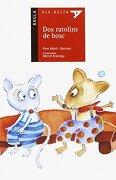 Dos ratolins de bosc - Pla Lector (Viu llegint!) - Pere Martí i Bertran - Edicions Baula
