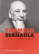 Carmelo Bernaola: La Obra de un Maestro - Jose Luis Garcia Del Busto - Iberautor Promociones Culturales