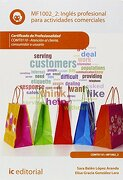 Inglés Profesional Para Actividades Comerciales. Comt0110 - Atención al Cliente, Consumidor o Usuario - Sara López Aranda,Elisa Gracia González Lara - Ic Editorial