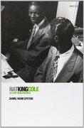 Nat King Cole la voz Inolvidable - Daniel Mark Epstein - Global Rhythm Press