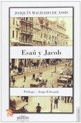 Esau y Jacob - Joaquin Machado de Assis - Fondo de Cultura Económica