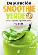 Depuración Smoothie Verde 10 - Jj Smith - Gaia Ediciones
